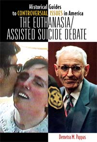 The Euthanasia/Assisted Suicide Debate by Demetra Pappas